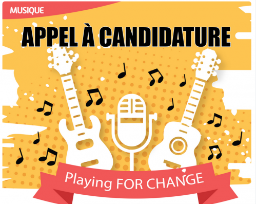 Playing for change : appel à candidature